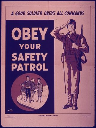 448px-OBEY_YOUR_SAFETY_PATROL._A_GOOD_SOLDIER_OBEYS_ALL_COMMANDS_-_NARA_-_515096